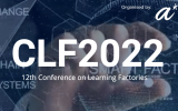 Upcoming Event: 12th Conference on Learning Factories 2022 (CLF)